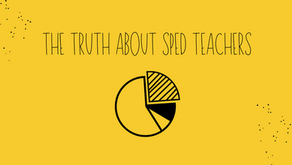 The Truth About SPED Teachers