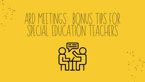 ARD Meetings: Bonus Tips for Special Education Teachers