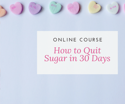 How to Quit Sugar in 30 Days