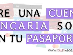 ¿Puedo abrir una cuenta bancaria en España solo con pasaporte?