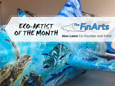 April Eco-Artist: Alex Loew, The Fin Arts