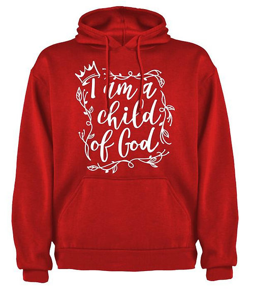 """I'm a Child of God"" Hoody"
