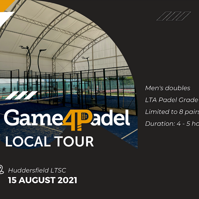 Game4Padel Local Tour - Huddersfield LTSC