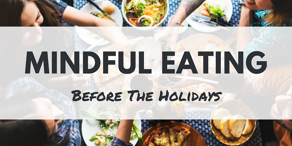 Mindful Eating Experience
