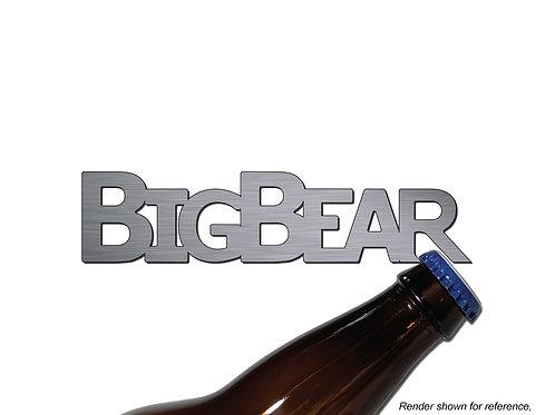 """BIG BEAR"" Bottle Opener MAGNET"