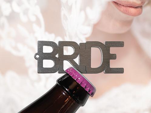"""BRIDE"" Bottle Opener Keychain"