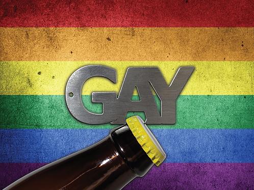 """GAY"" Bottle Opener Keychain"
