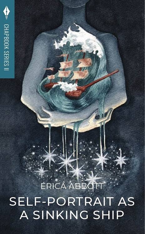 Self-Portrait as a Sinking Ship: Erica Abbott