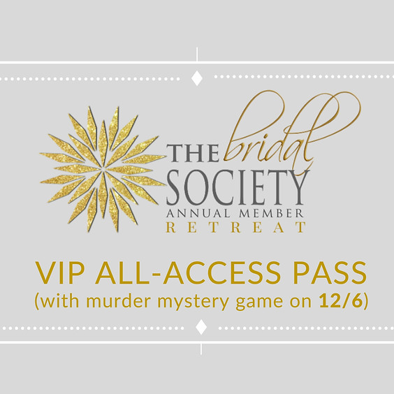 VIP All-Access Pass with Murder Mystery Game on 12/6/21