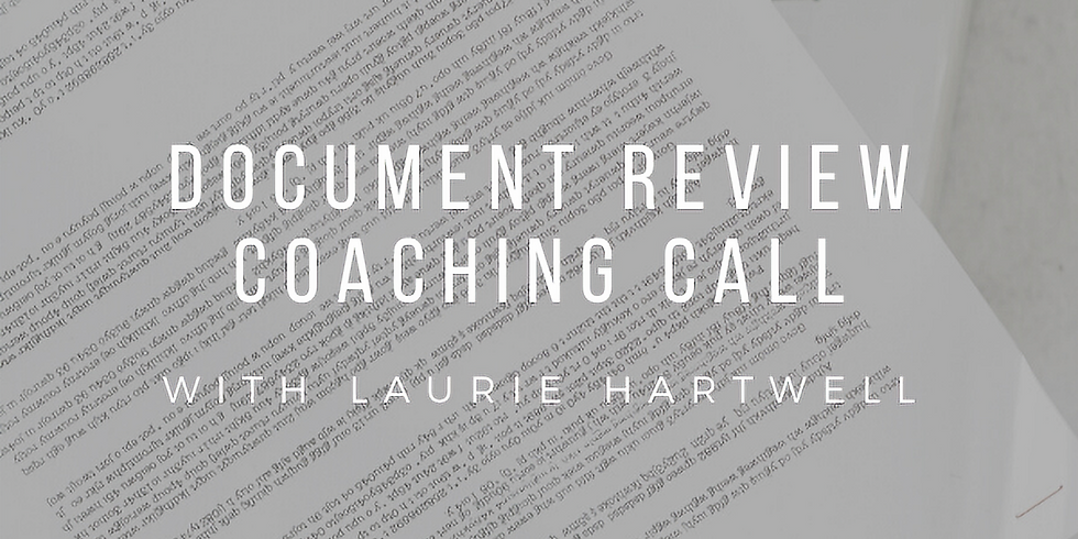 BUSINESS DOCUMENTS REVIEW COACHING CALL