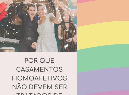 Por que casamentos homoafetivos não devem ser tratados de forma diferente?