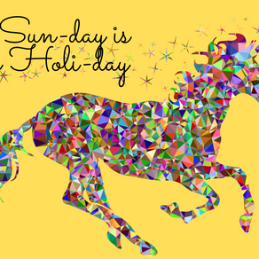 THIS SUN DAY IS TRULY A HOLI-DAY