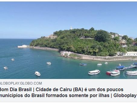 Cidade de Cairu (BA) é um dos poucos municípios do Brasil formados somente por ilhas