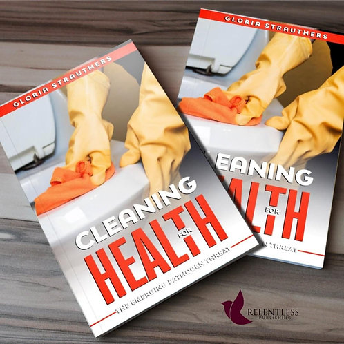 Cleaning for Health: The Emerging Pathogen Threat