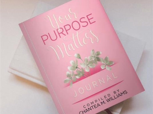 Your Purpose Matters Journal