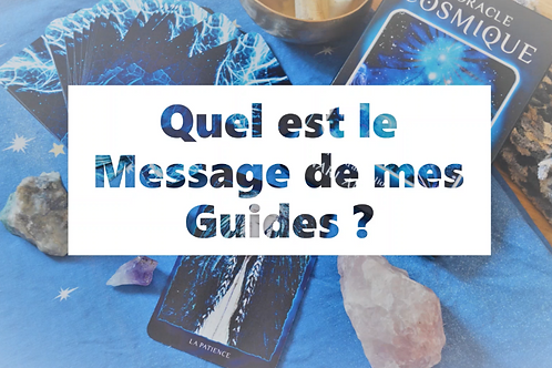 MESSAGE des GUIDES - Oracle Cosmique