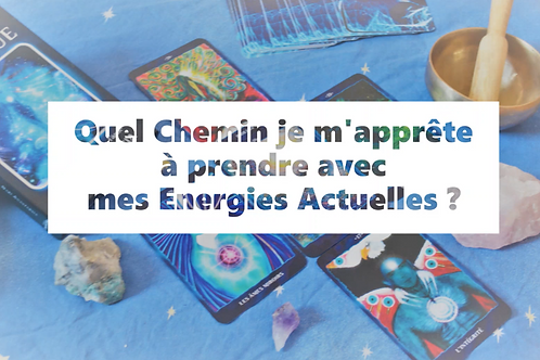 CHEMIN et ENERGIE - Oracle Cosmique