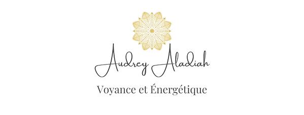 Audrey Aladiah - Voyance et Energétique.