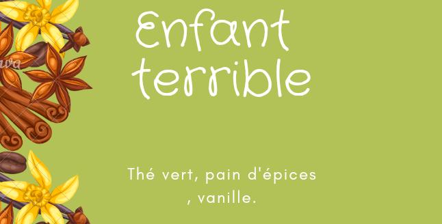"""Thé Vert """"Enfant terrible"""""""