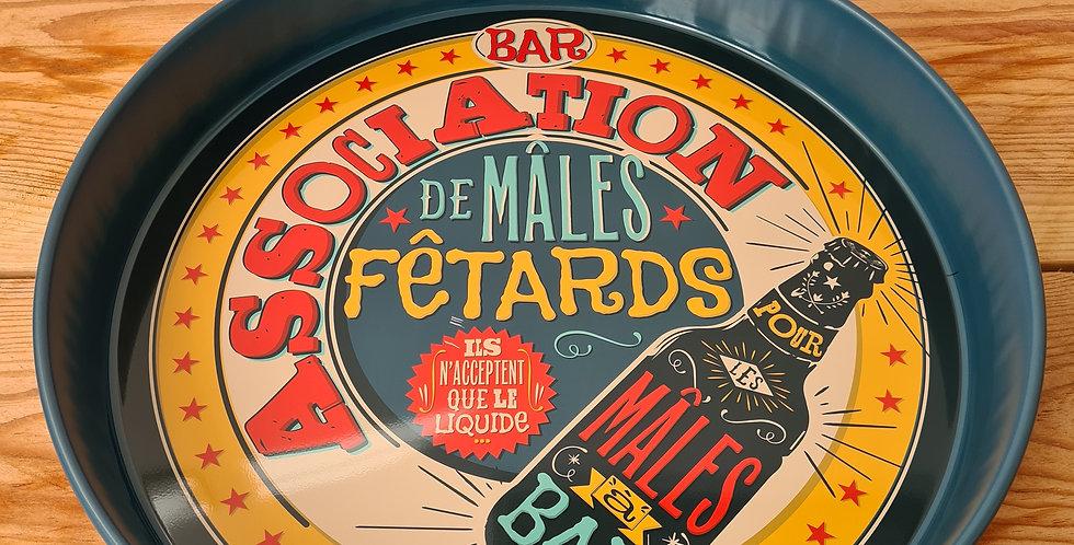 """Plateau rond """"Mâles Fêtards"""""""