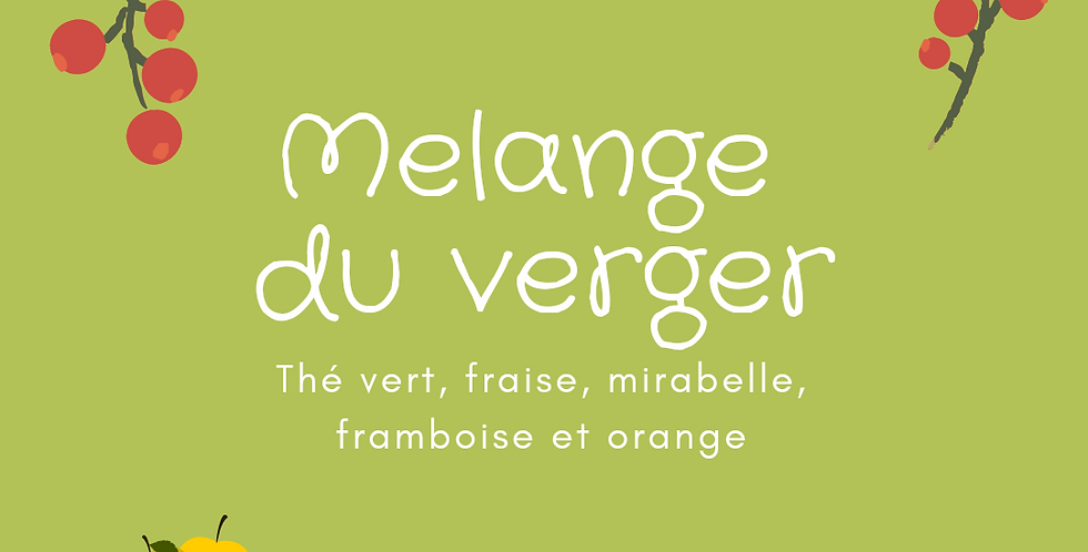 "Thé Vert ""Mélange du verger"""
