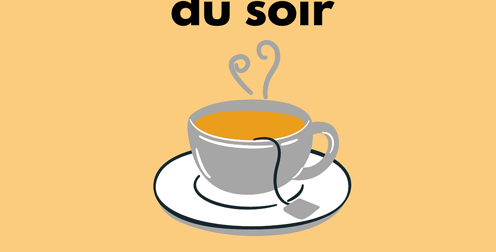 "Infusion ""du soir"""