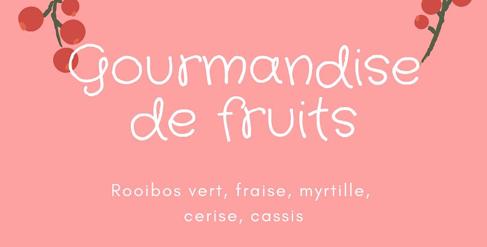"Rooibos ""Gourmandise de fruits"""