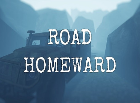 "Начало пути, и первая игра компании: ""ROAD HOMEWARD"""