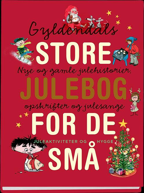 Gyldendals store julebog for de små, Ingen forfatter