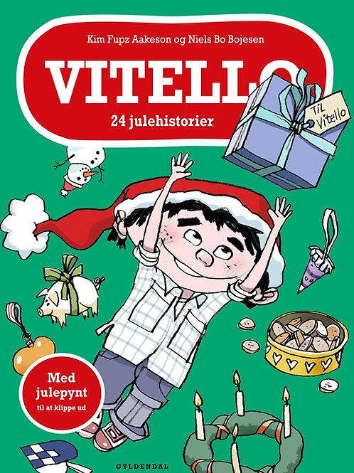 Vitello, 24 julehistorier, Kim Fupz Aakeson og Niels Bo Bojesen