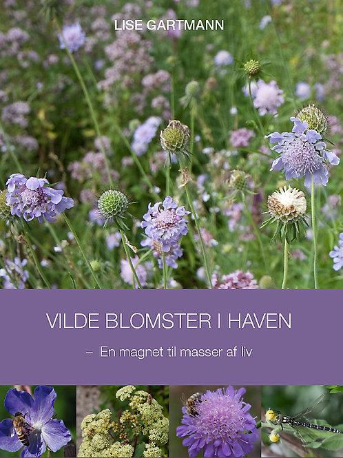 Lise Gartmann, Vilde blomster i haven