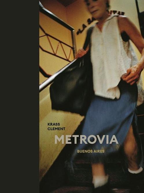 Krass Clement, Metrovia