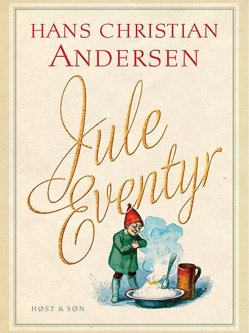 Juleeventyr, Hans Christian Andersen