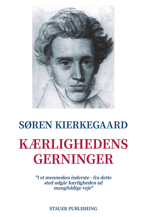 Søren Kierkegaard, Kærlighedens gerninger