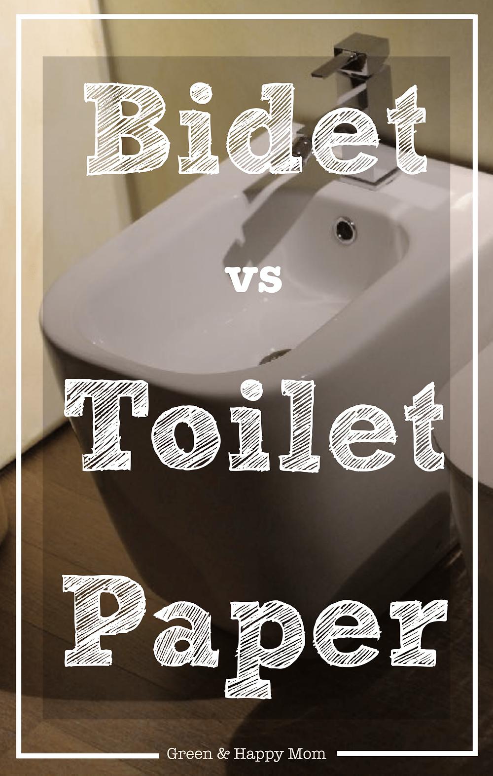 Bidet vs toilet paper