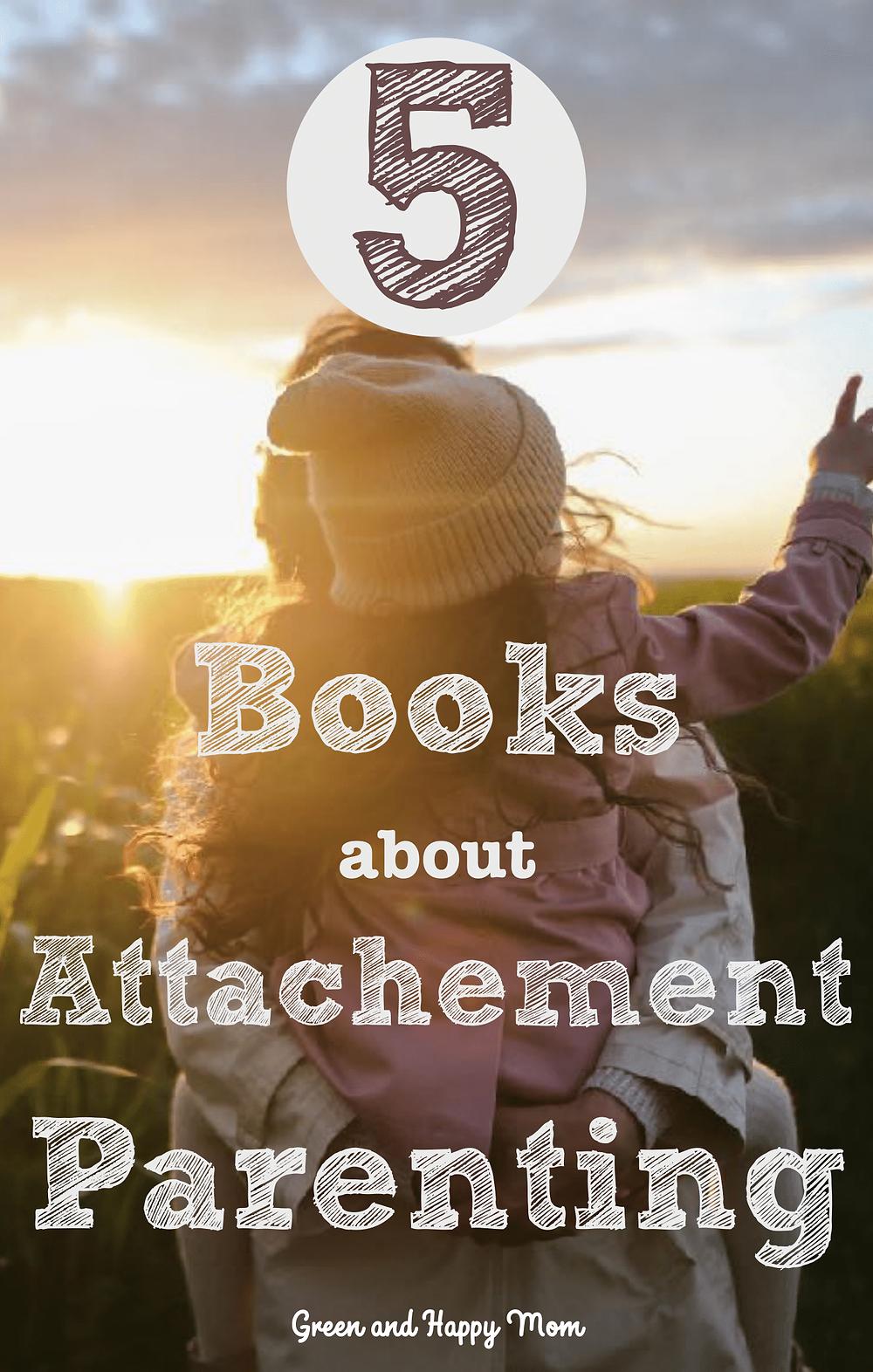 Books about attachment parenting
