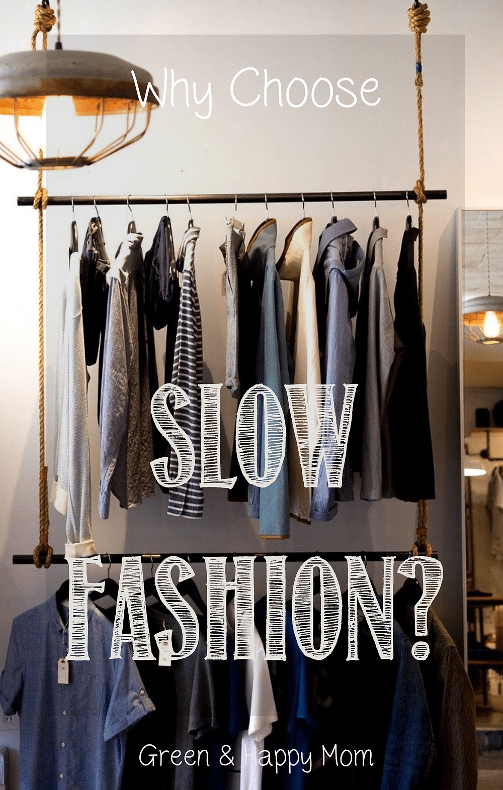 why choose slow fashion