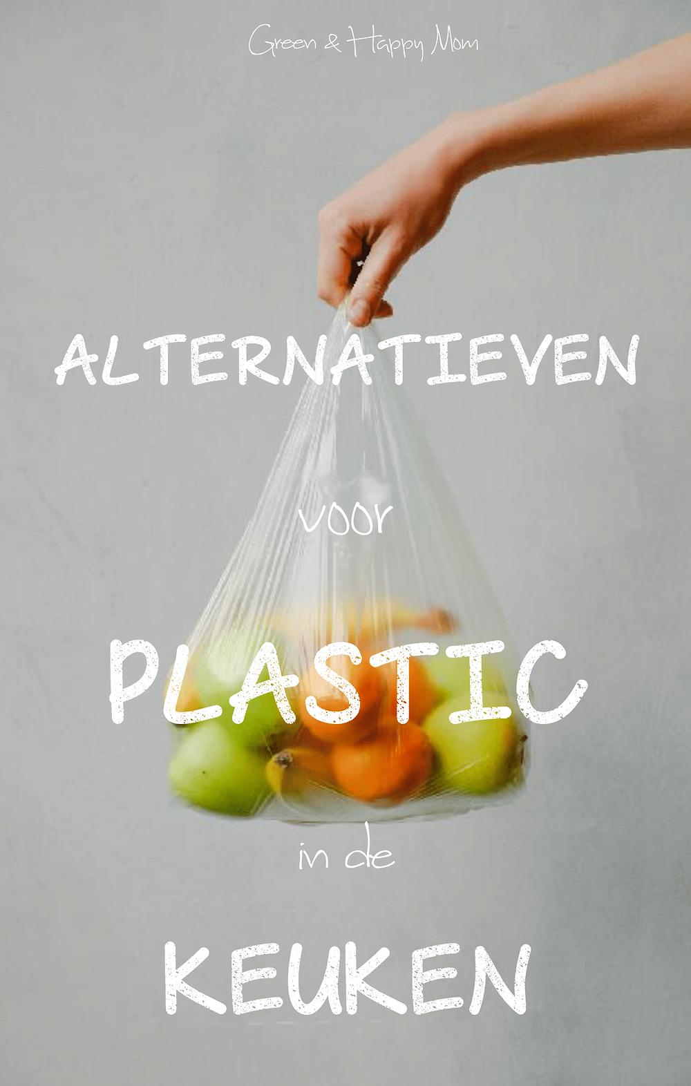 alternatieven voor plastic in de keuken