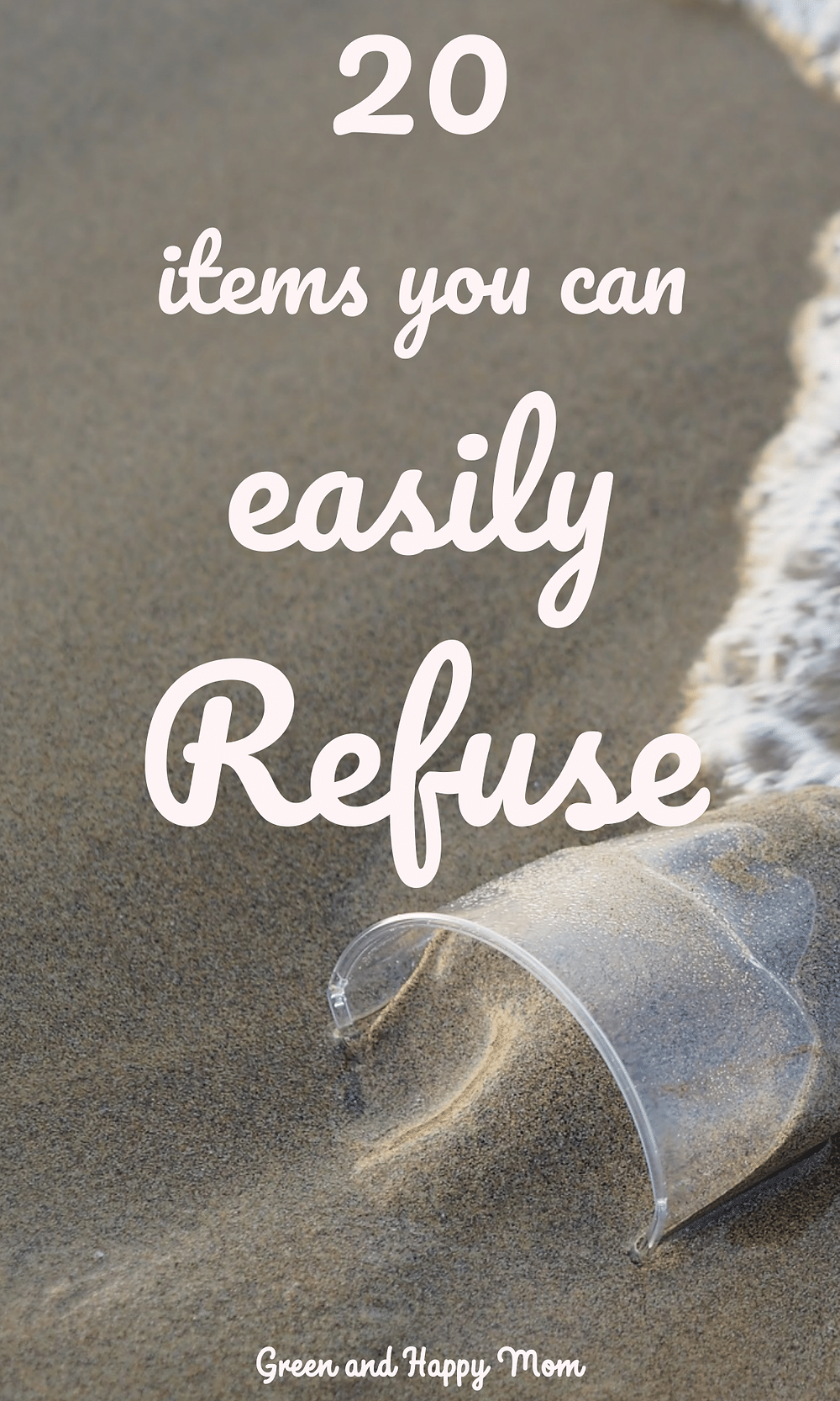 Items that you can easily Refuse