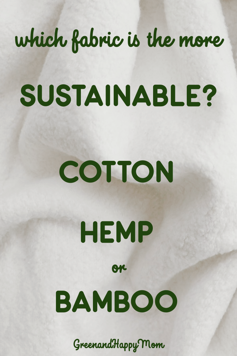 Hemp vs Bamboo vs Cotton