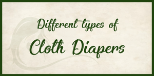 Different Types of Cloth Diapers