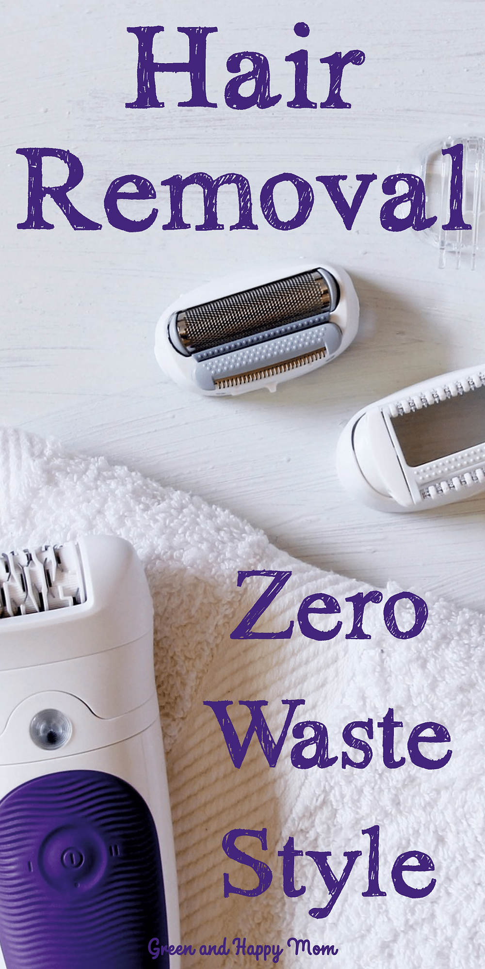 Zero Waste Hair Removal