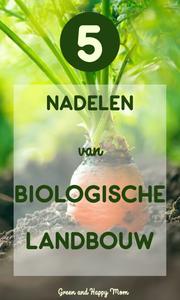 5 Nadelen van biologische landbouw