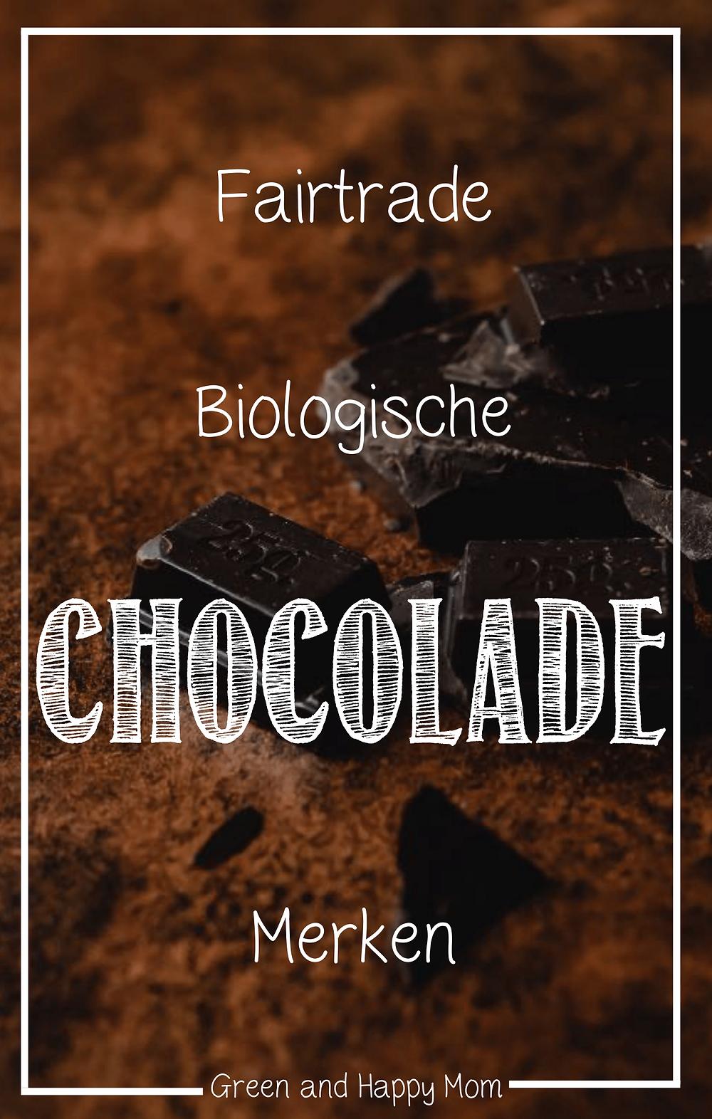 fairtrade biologische chocolade merken