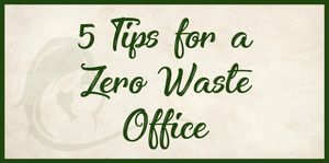 Zero Waste Office