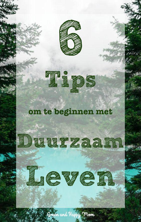 6 tips om te beginnen met Duurzaam Leven