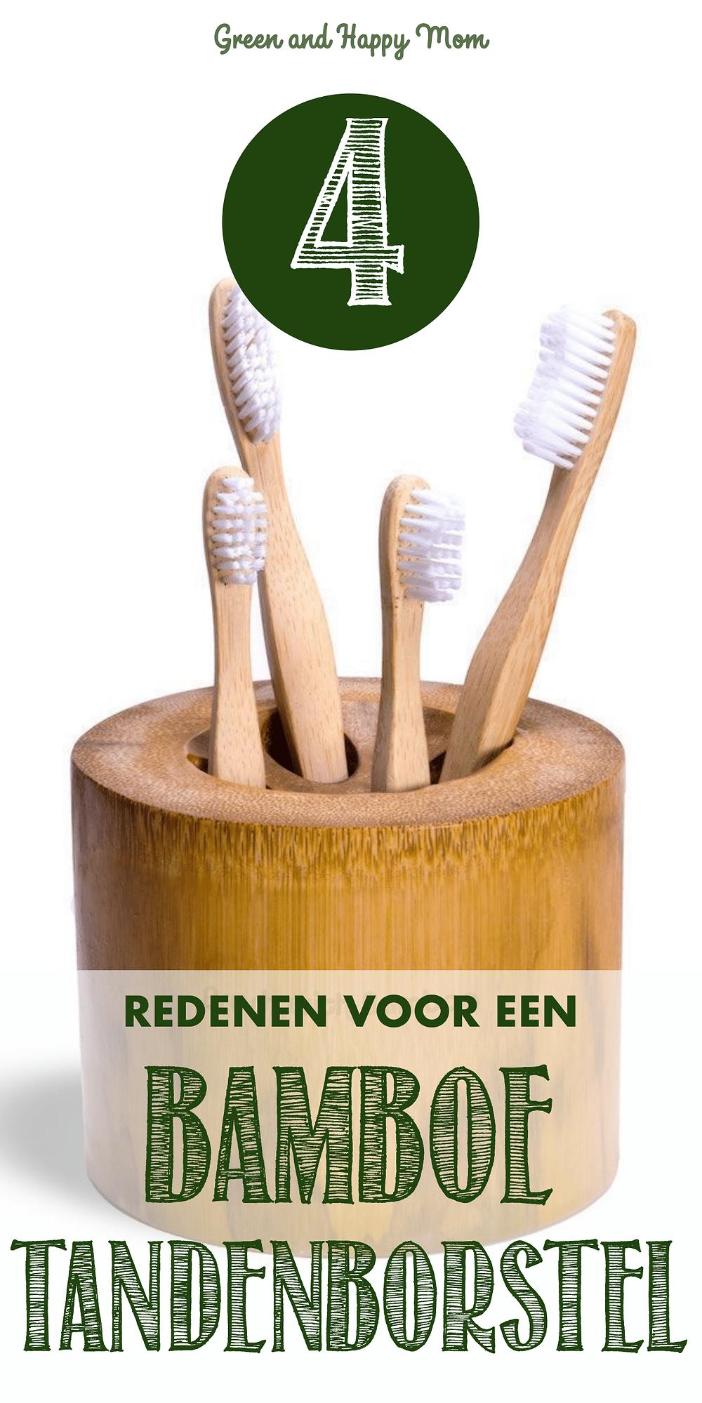 4 redenen voor een bamboe tanden borstel