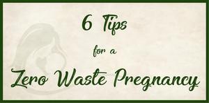 zero waste pregnancy