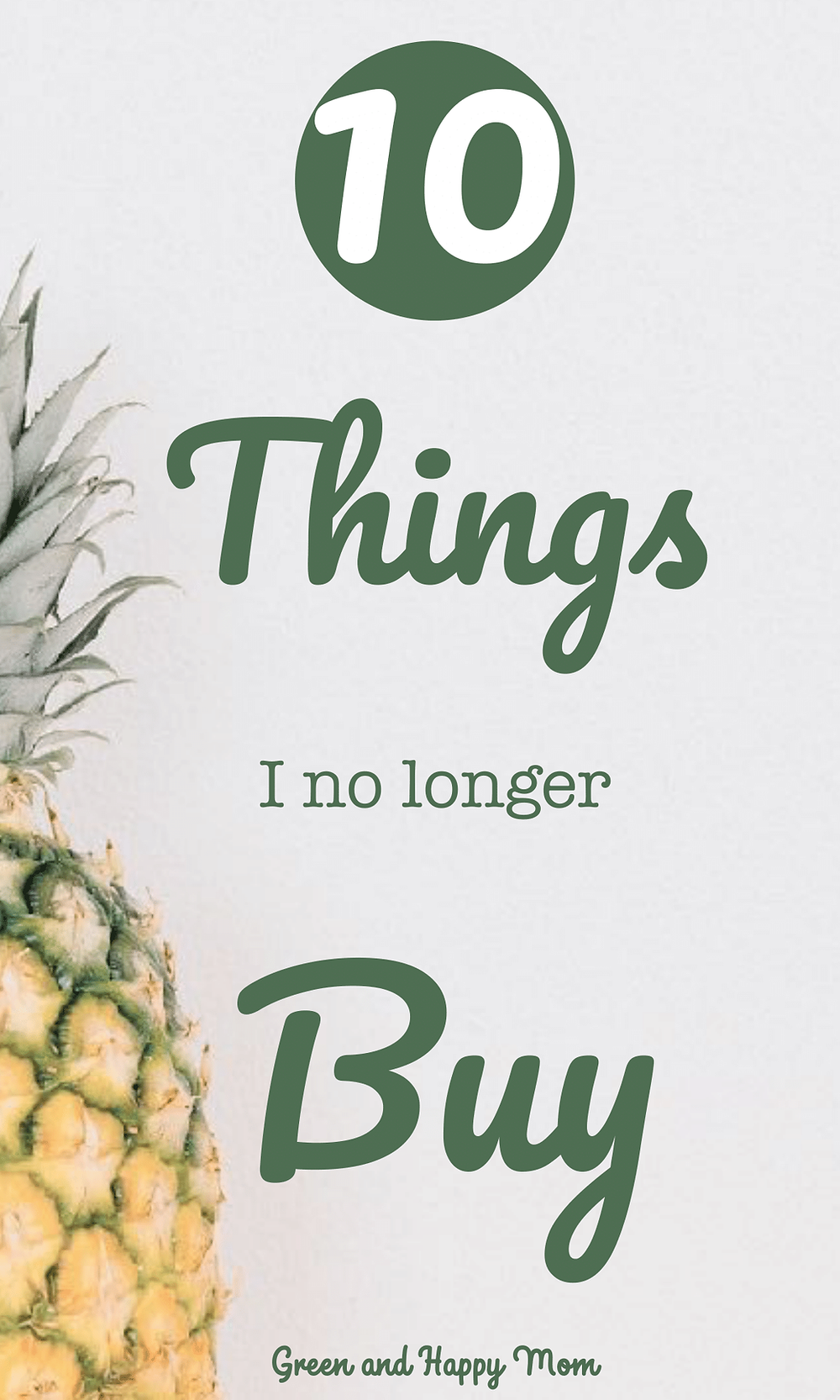 Things I no longer buy