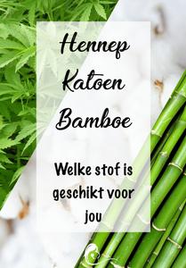 hennep bamboe of katoen